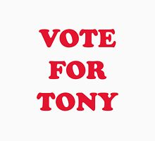 Vote For Tony Unisex T-Shirt