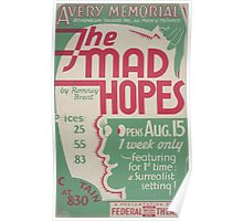 WPA United States Government Work Project Administration Poster 0465 Avery Memorial The Mad Hopes Poster