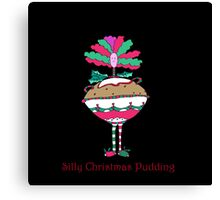 Silly Christmas Pudding Canvas Print