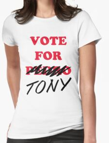 VOTE FOR TONY Womens Fitted T-Shirt
