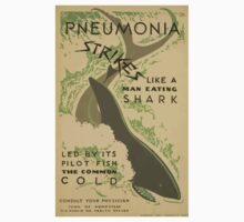 WPA United States Government Work Project Administration Poster 0693 Pneumonia Strikes Like A Man Eating Shark Led By Its Pilot Fish The Common Cold Kids Tee