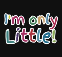 I'm only little! One Piece - Short Sleeve