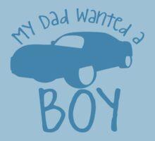 My dad wanted a boy One Piece - Short Sleeve