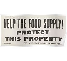 United States Department of Agriculture Poster 0202 Help the Food Supply Protect This Property Poster