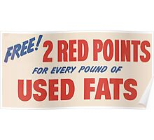 United States Department of Agriculture Poster 0135 Free 2 Red Points for Every Pound of Used Fats Poster