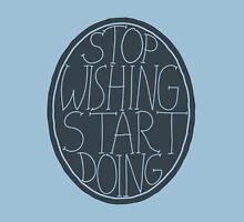 Stop Wishing Start Doing - Semi Transparent T-Shirt