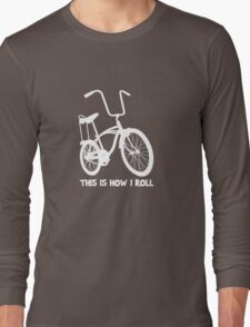 This Is How I Roll - Retro Bicycle Long Sleeve T-Shirt