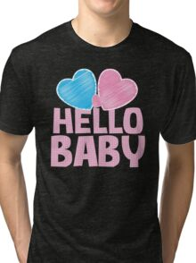 Hello Baby newborn baby greeting in pink Tri-blend T-Shirt