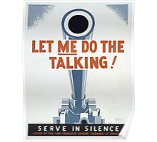 WPA United States Government Work Project Administration Poster 0376 Let Me do the Talking Serve in Silence Poster