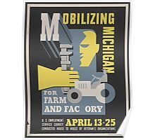 WPA United States Government Work Project Administration Poster 0032 Mobilizing Michigan for Farm and Factory Poster
