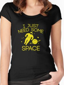 I Just Need Some Space Women's Fitted Scoop T-Shirt