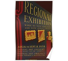 WPA United States Government Work Project Administration Poster 0645 Regional Exhibition New York New Jersey Poster