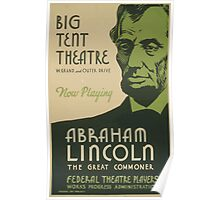 WPA United States Government Work Project Administration Poster 0527 Big Tent Theatre Abraham Lincoln The Great Commoner Poster
