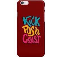 Kick Push Coast iPhone Case/Skin