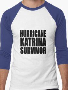 Hurricane Katrina Survivor Men's Baseball ¾ T-Shirt