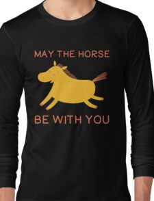 May The Horse Be With You - Cute Horse Lover T Shirt Long Sleeve T-Shirt