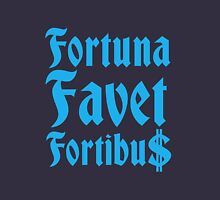Fortuna Favet Fortibus (Fortune favors the BOLD) $$$ Unisex T-Shirt