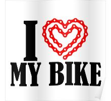 i heart my bike Poster