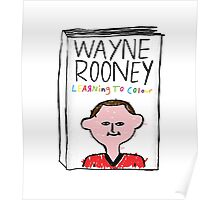 Wayne Rooney's Autobiography Poster