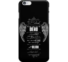 Don't blink. - White iPhone Case/Skin