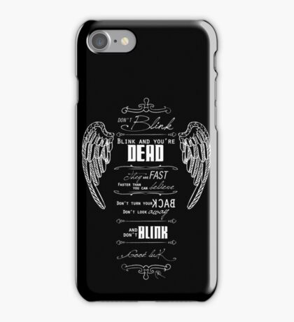 Don't blink. - White iPhone Case/Skin