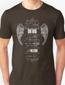 Don't blink. - White Unisex T-Shirt