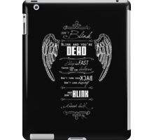 Don't blink. - White iPad Case/Skin