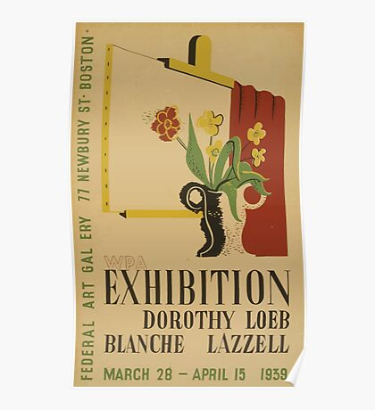 WPA United States Government Work Project Administration Poster 0588 Exhibition Newberry Street Boston Dorothy Loeb Lanche Lazzell Poster