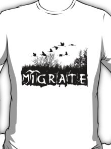Migrate T-Shirt