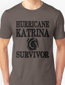Hurricane Katrina Survivor T-Shirt