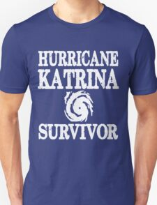 Hurricane Katrina Survivor T-Shirt