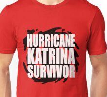 Hurricane Katrina Survivor Unisex T-Shirt