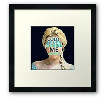 Cold has never bothered Queen Elsa Framed Print