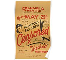 WPA United States Government Work Project Administration Poster 0914 Columbia Theatre Censored X Conrad Seiler Poster