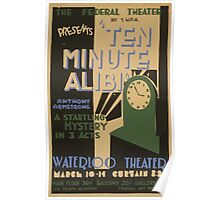 WPA United States Government Work Project Administration Poster 0571 Ten Minute Alibi Anthony Armstrong Waterloo Theatre Poster