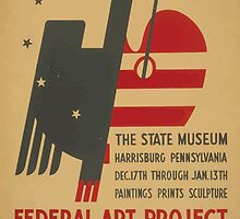 WPA United States Government Work Project Administration Poster 0734 Exhibition Federal Art Project State Museum Harrisburg Pennsylvania by wetdryvac
