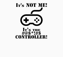 It's The Controller T-Shirt