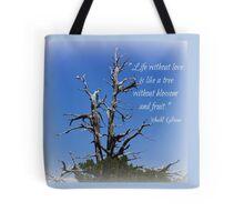 Life And Love ! Tote Bag