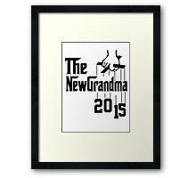 The New Grandma 2015 Framed Print