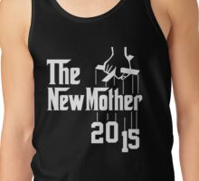 The New Mother 2015 Tank Top