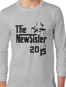The New Sister 2015 Long Sleeve T-Shirt