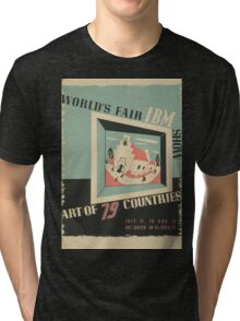 WPA United States Government Work Project Administration Poster 0744 World's Fair IBM Show Tri-blend T-Shirt