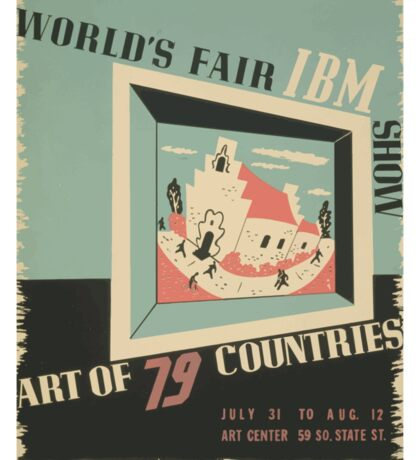 WPA United States Government Work Project Administration Poster 0744 World's Fair IBM Show Sticker