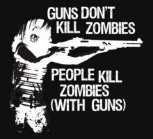 Guns don't kill zombies... (dark) by garykemble