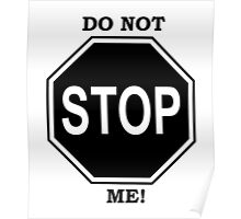 Do Not Stop Me Poster