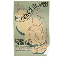 WPA United States Government Work Project Administration Poster 0640 The Path of Flowers Experimental Theatre Daly's Poster