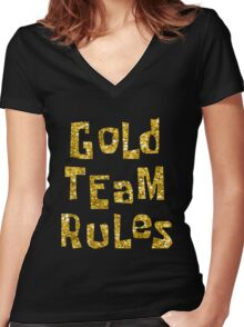 Gold Team Rules Women's Fitted V-Neck T-Shirt