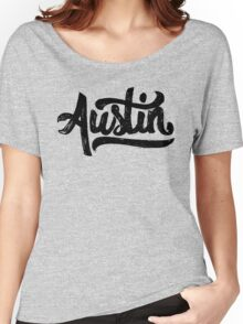 Brush Script Austin, Texas Women's Relaxed Fit T-Shirt