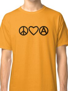 Peace Love Anarchy Classic T-Shirt