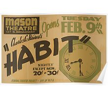 WPA United States Government Work Project Administration Poster 0781 Mason Theatre Charles C Steuwart's Habit Poster